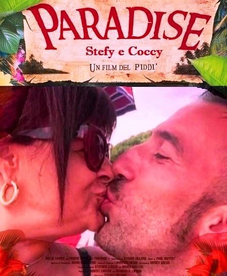 Paradise un film del Pd con Stefy e coccy